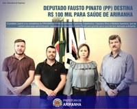 Deputado Fausto Pinato (PP) Destina R$ 100 Mil Para Saúde De Ariranha