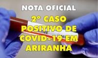 MUNICÍPIO DE ARIRANHA CONFIRMA SEGUNDO CASO DE COVID-19